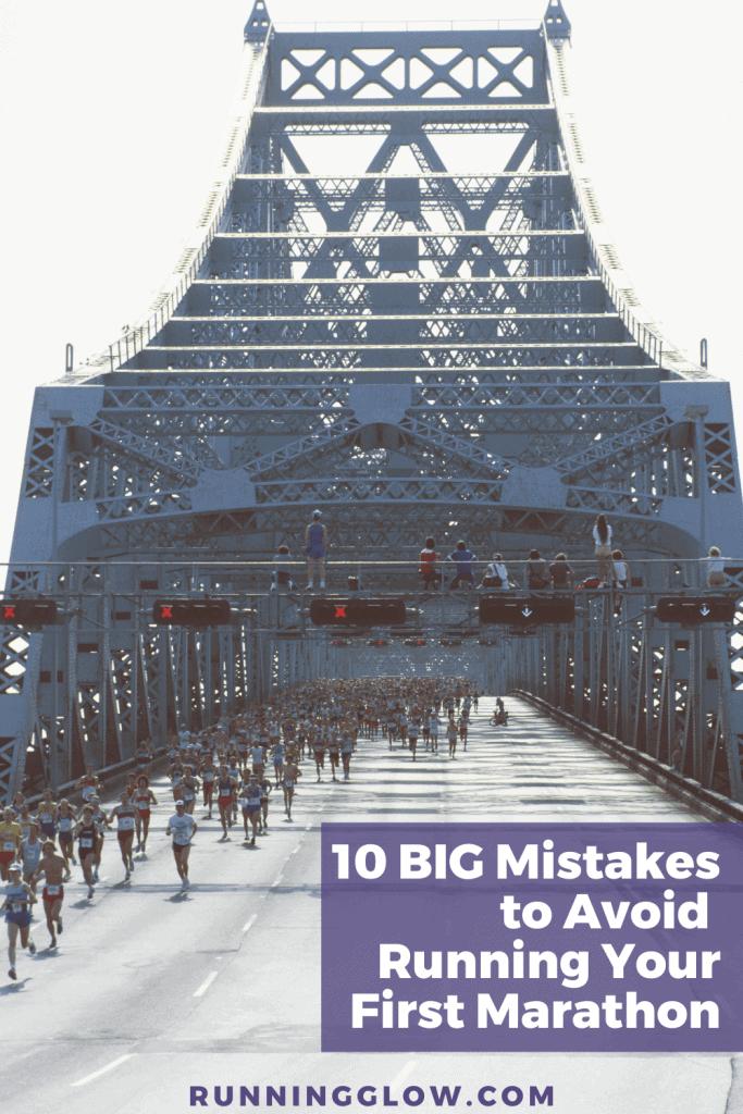 first marathon mistakes to avoid runners on a bridge in marathon race