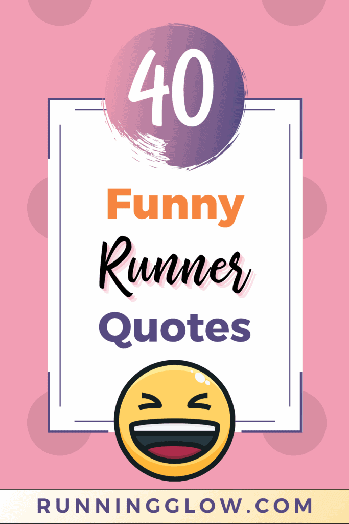 laughing emoji 40 funny runner quotes