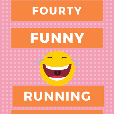 Funny Running Quotes to Keep You Smiling, Sane & Running
