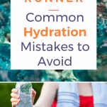 hydration mistakes for runners to avoid