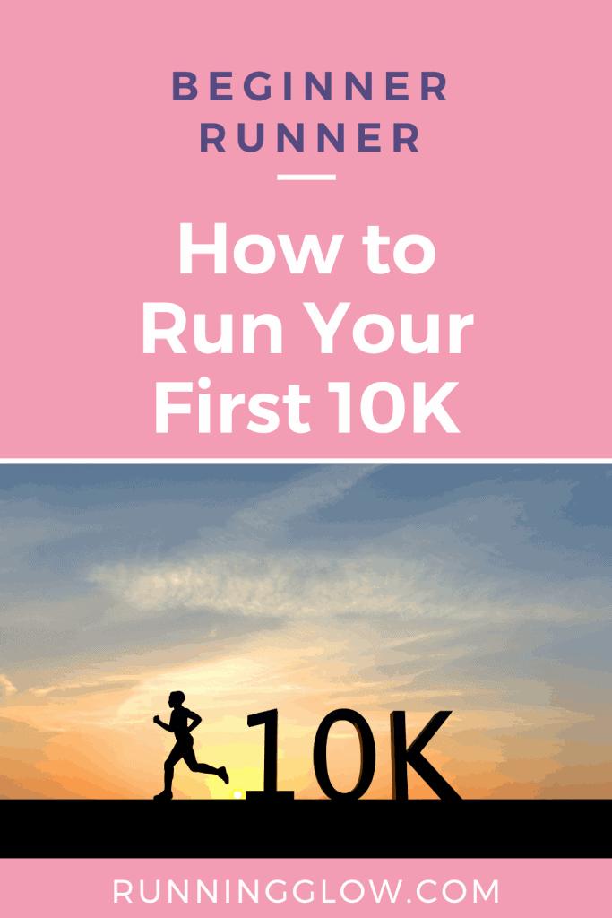 how run first 10K