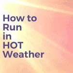 sun hot weather runs