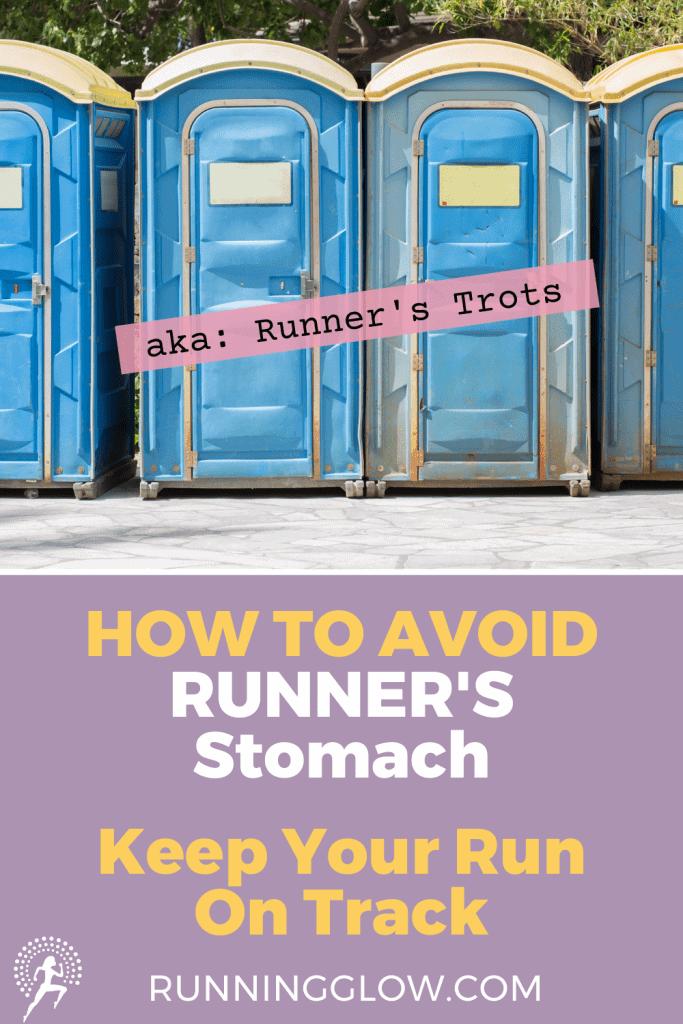 avoid runner's trots porta potty