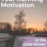 cold winter running motivation